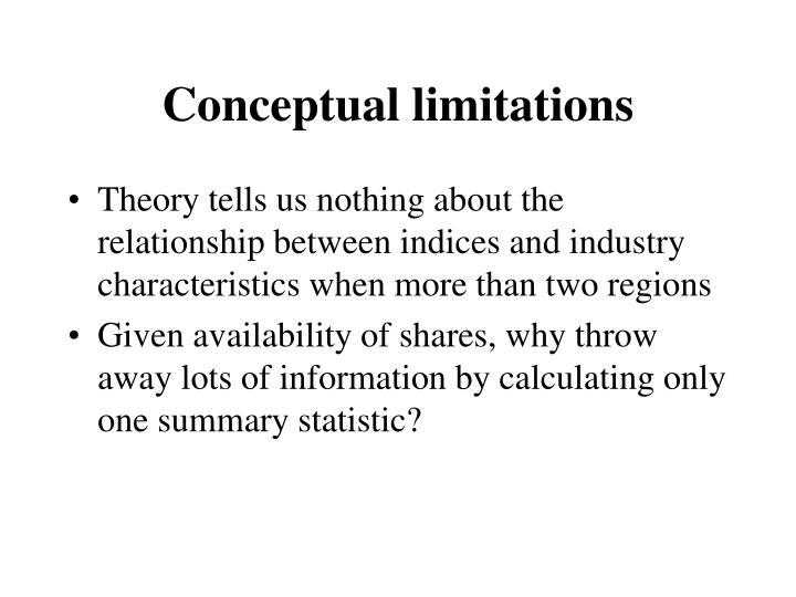 Conceptual limitations