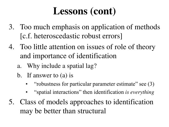 Lessons (cont)