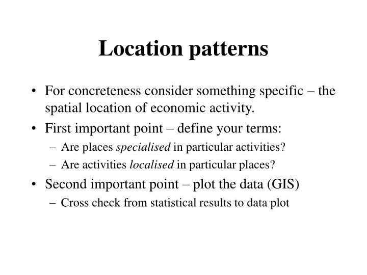 Location patterns