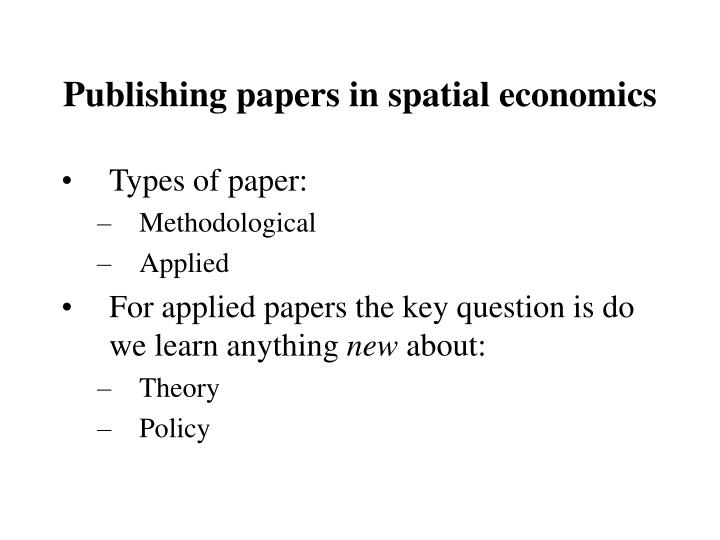 Publishing papers in spatial economics