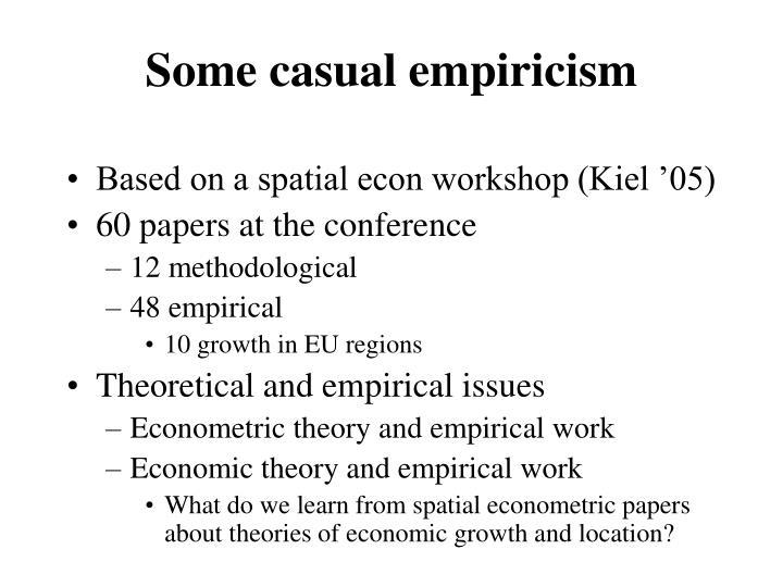 Some casual empiricism