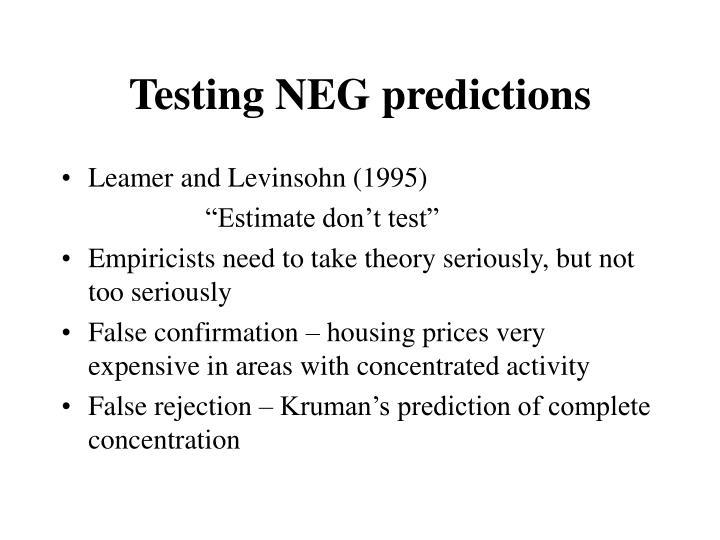 Testing NEG predictions