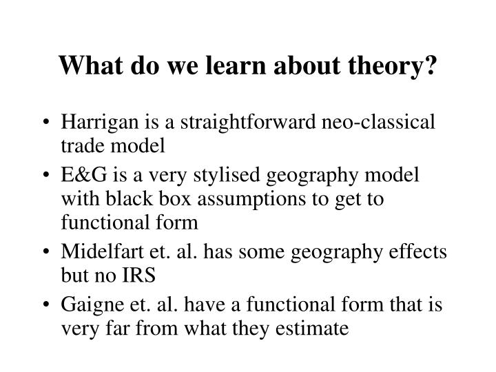 What do we learn about theory?