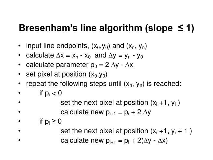 Bresenham's line algorithm (slope  ≤ 1)
