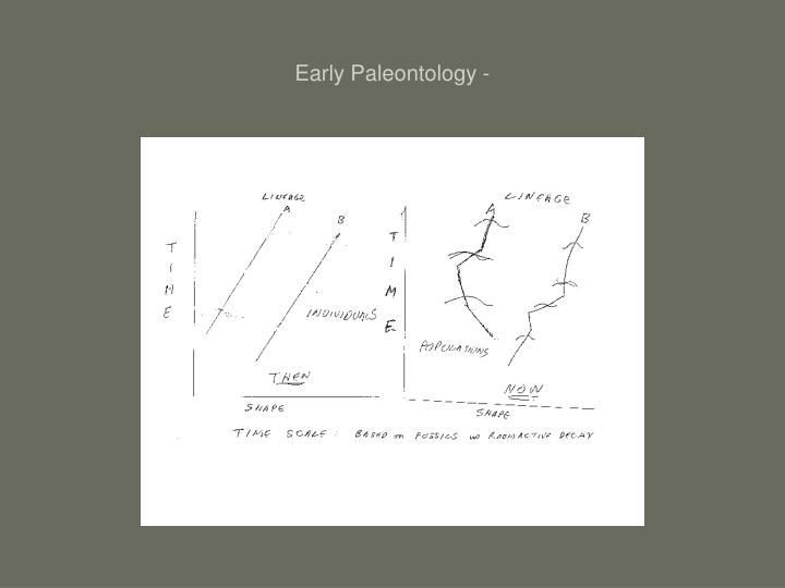 Early Paleontology -