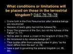 what conditions or limitations will be placed on those in the terrestrial kingdom d c 76 76 78