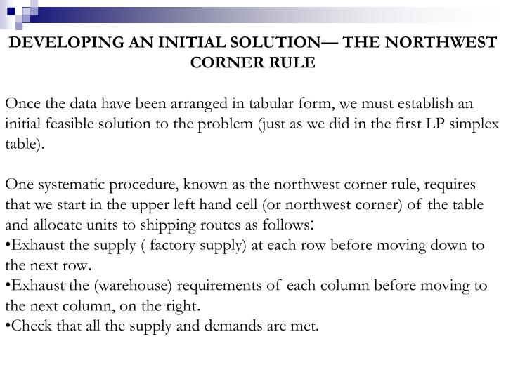 DEVELOPING AN INITIAL SOLUTION— THE NORTHWEST CORNER RULE