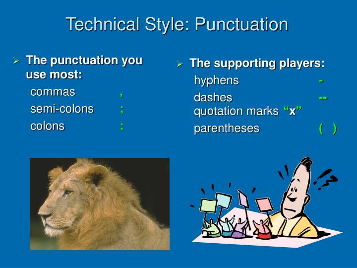 The punctuation you use most:
