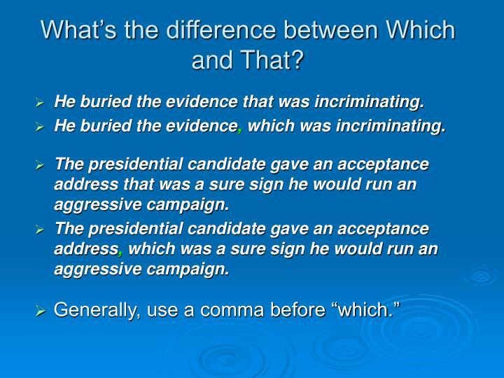 What's the difference between Which and That?
