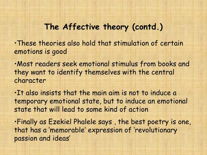 The Affective theory (contd.)