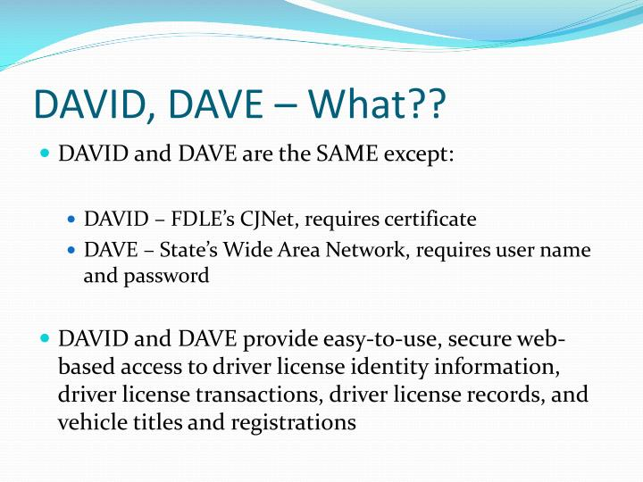 DAVID, DAVE – What??