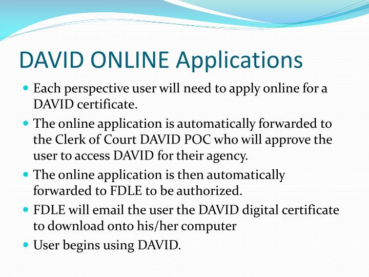 DAVID ONLINE Applications