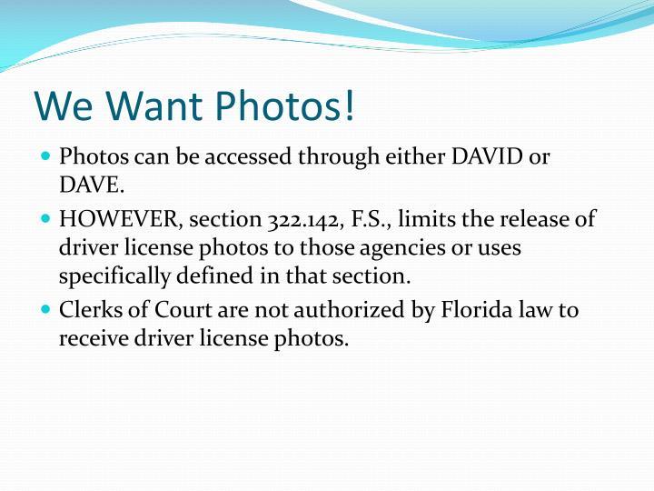 We Want Photos!