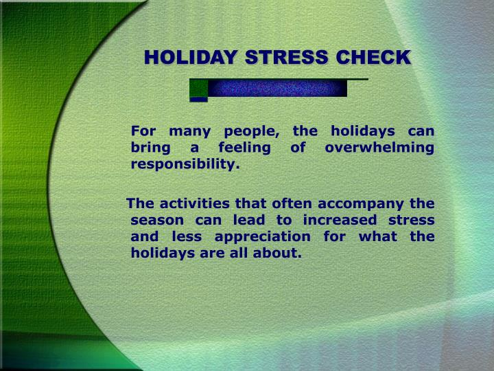 HOLIDAY STRESS CHECK