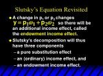 slutsky s equation revisited1