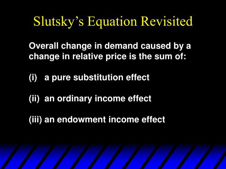 Slutsky's Equation Revisited