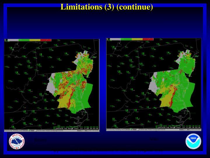 Limitations (3) (continue)