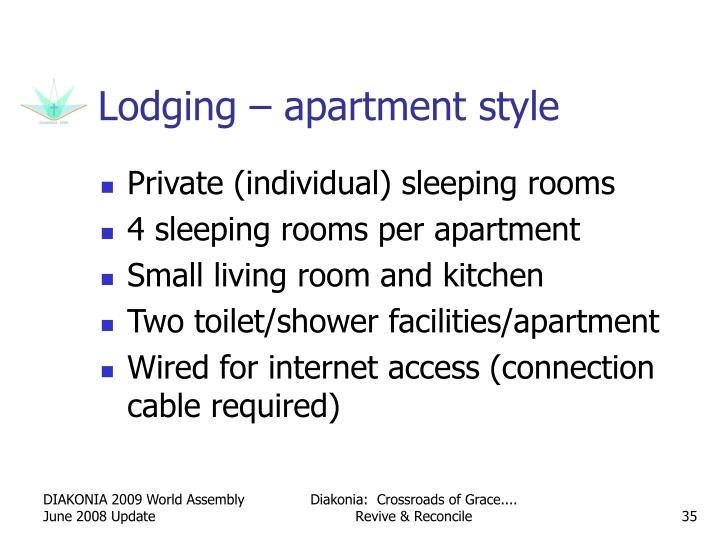 Lodging – apartment style