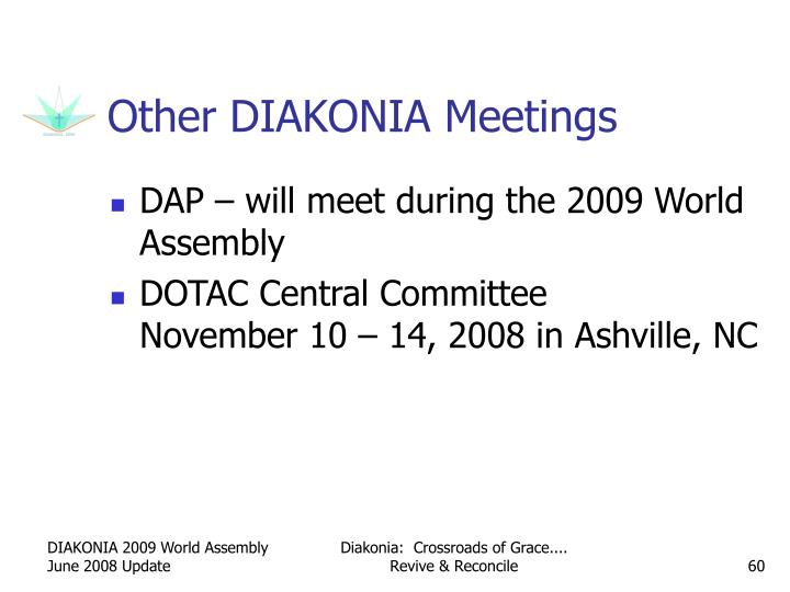 Other DIAKONIA Meetings