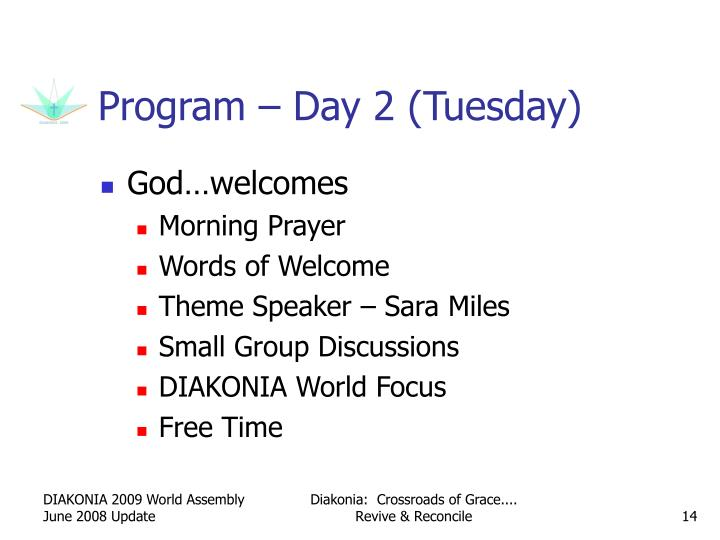 Program – Day 2 (Tuesday)