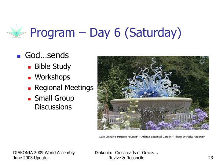 Program – Day 6 (Saturday)