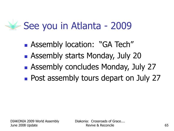 See you in Atlanta - 2009