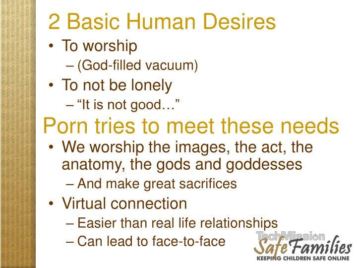 2 Basic Human Desires