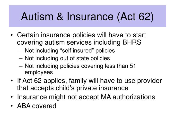 Autism & Insurance (Act 62)