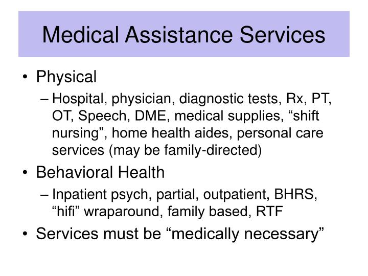 Medical Assistance Services