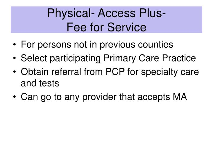 Physical- Access Plus-