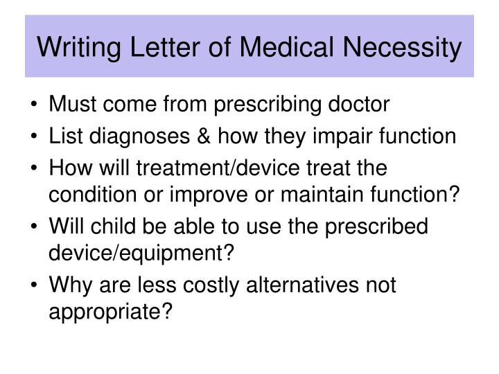 Writing Letter of Medical Necessity