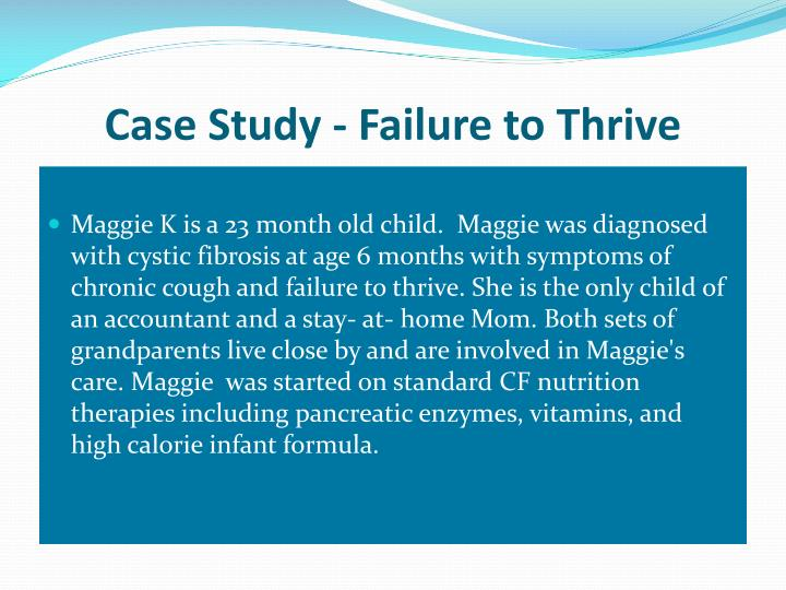 Case Study - Failure to Thrive