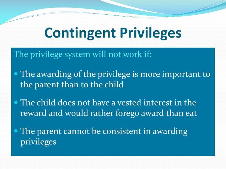 Contingent Privileges