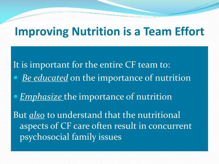 Improving Nutrition is a Team Effort