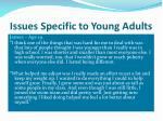 issues specific to young adults