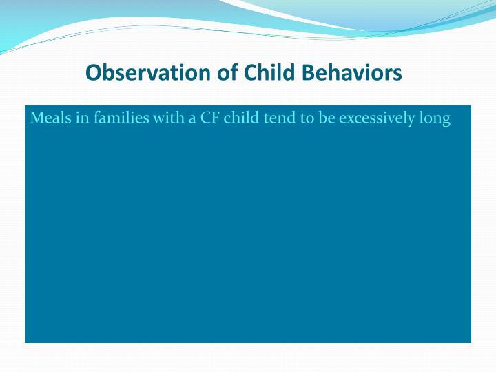 Observation of Child Behaviors