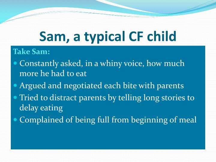Sam, a typical CF child