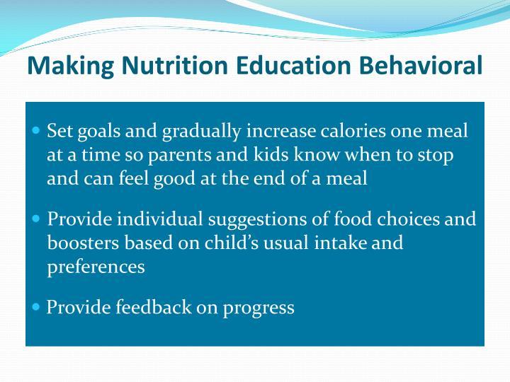 Making Nutrition Education Behavioral
