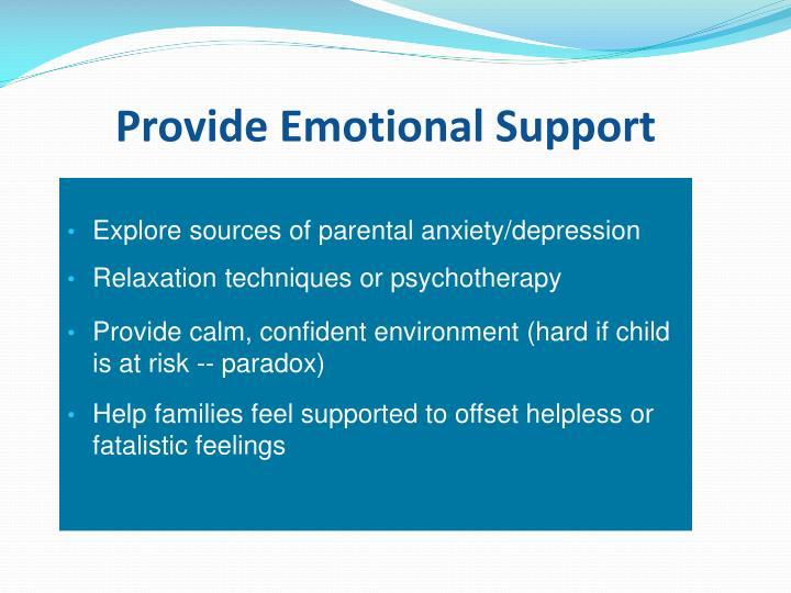 Provide Emotional