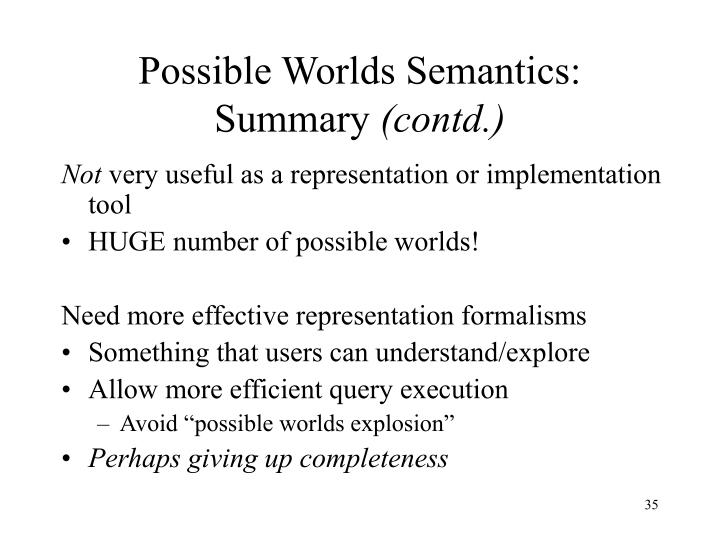 Possible Worlds Semantics: Summary