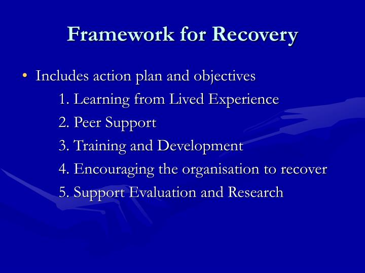 Framework for Recovery