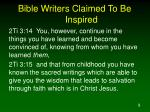 bible writers claimed to be inspired1