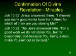 confirmation of divine revelation miracles