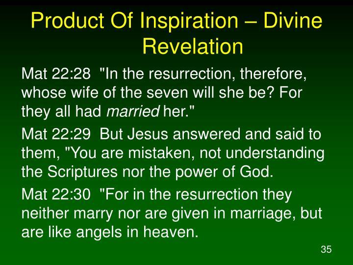 Product Of Inspiration – Divine Revelation