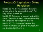 product of inspiration divine revelation8
