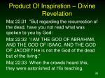 product of inspiration divine revelation9
