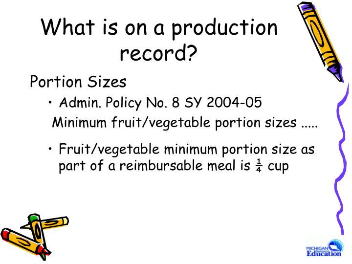 What is on a production record?