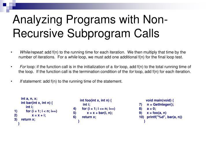 Analyzing Programs with Non-Recursive Subprogram Calls