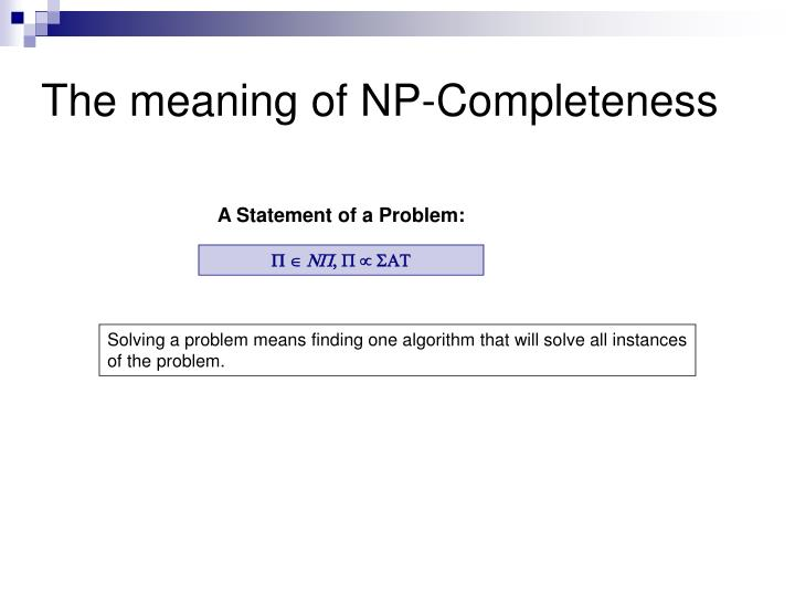 The meaning of NP-Completeness