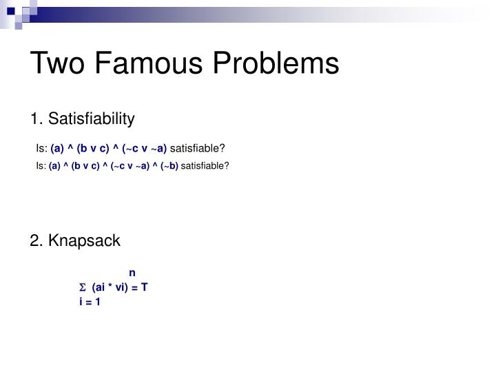 Two Famous Problems